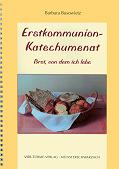 Erstkommunion-Katechumenat